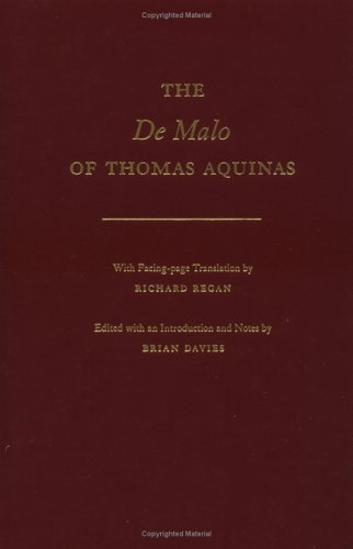 The De Malo of Thomas Aquinas: With Facing-Page Translation by Richard Regan: Thomas; Aquinas, ...
