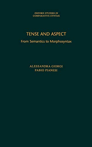 9780195091922: Tense and Aspect: From Semantics to Morphosyntax (Oxford Studies in Comparative Syntax)
