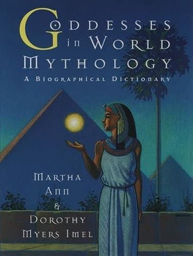 9780195091991: Goddesses in World Mythology