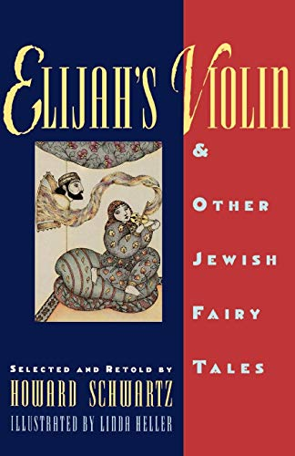 Elijah's Violin and Other Jewish Fairy Tales