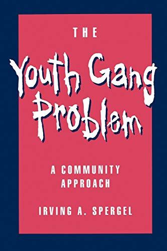 9780195092035: The Youth Gang Problem: A Community Approach