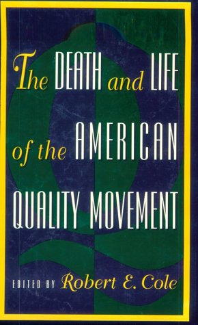 9780195092066: The Death and Life of the American Quality Movement