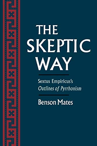 9780195092134: The Skeptic Way: Sextus Empiricus's Outlines of Pyrrhonism