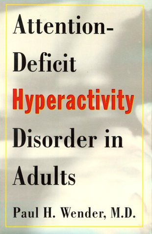 9780195092271: Attention-deficit Hyperactivity Disorder in Adults