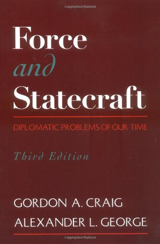 9780195092448: Force and Statecraft: Diplomatic Problems of Our Time