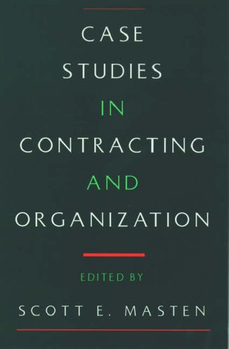 9780195092516: Case Studies in Contracting and Organization