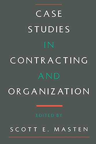 9780195092523: Case Studies in Contracting and Organization