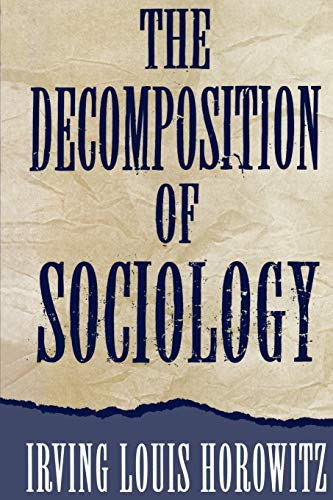 9780195092561: The Decomposition of Sociology