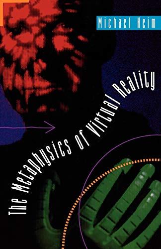 9780195092585: The Metaphysics of Virtual Reality