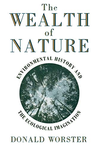 9780195092646: The Wealth of Nature: Environmental History and the Ecological Imagination