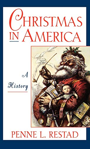 9780195093001: Christmas in America: A History