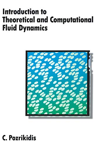 9780195093209: Introduction to Theoretical and Computational Fluid Dynamics