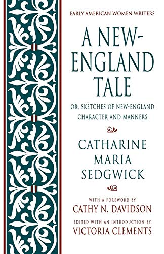 9780195093278: A New-England Tale; Or, Sketches of New-England Character and Manners (Early American Women Writers)