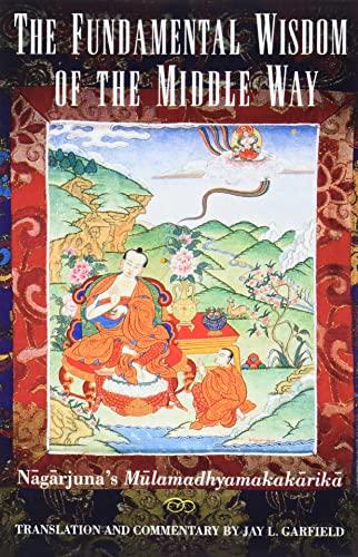 9780195093360: The Fundamental Wisdom of the Middle Way: Nāgārjuna's Mūlamadhyamakakārikā
