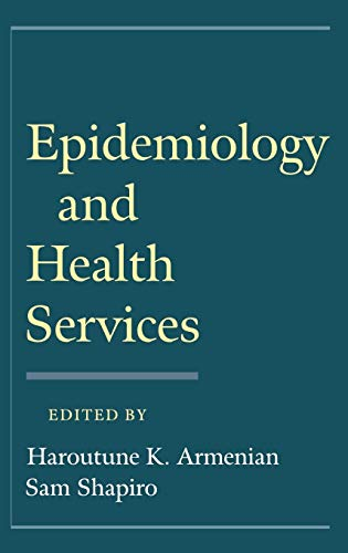 9780195093599: Epidemiology and Health Services
