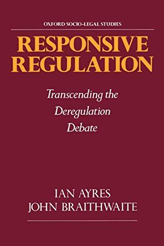 9780195093766: Responsive Regulation: Transcending the Deregulation Debate (Oxford Socio-Legal Studies)