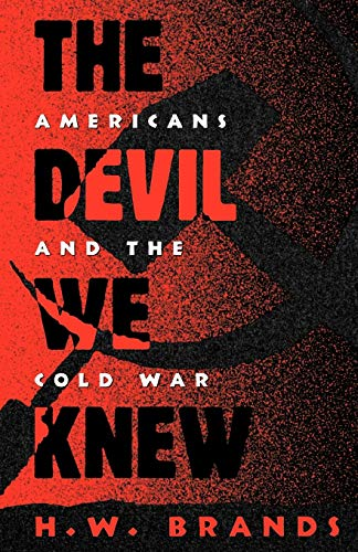 9780195093773: The Devil We Knew: Americans and the Cold War