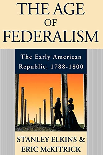 9780195093810: The Age of Federalism