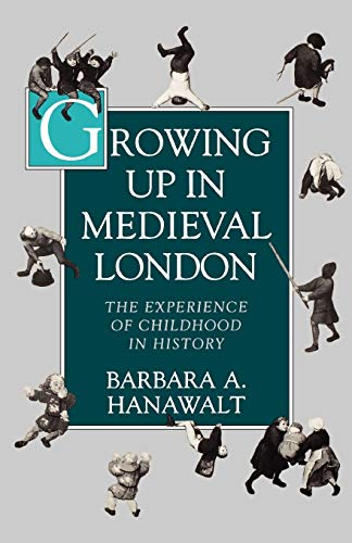 9780195093841: Growing Up in Medieval London: The Experience of Childhood in History