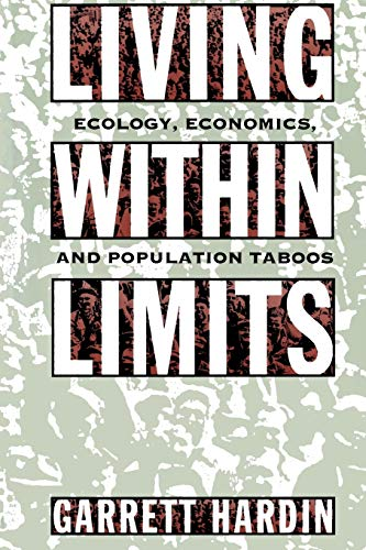 9780195093858: Living Within Limits: Ecology, Economics, and Population Taboos