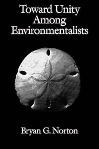 9780195093971: Toward Unity among Environmentalists