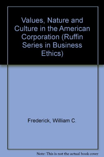 9780195094114: Values, Nature, and Culture in the American Corporation