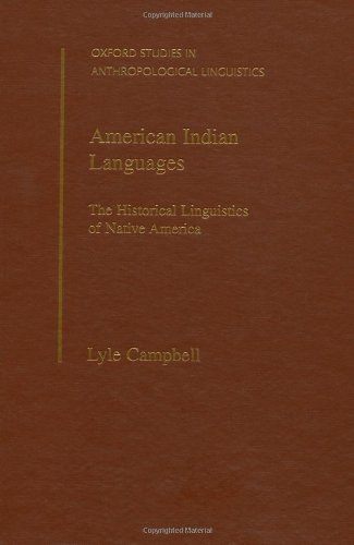 9780195094275: American Indian Languages: The Historical Linguistics of Native America (Oxford Studies in Anthropological Linguistics, 4)