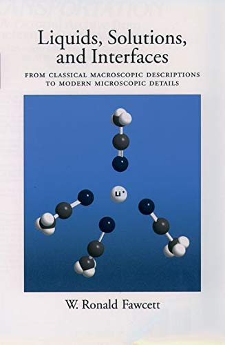 9780195094329: Liquids, Solutions, and Interfaces: From Classical Macroscopic Descriptions to Modern Microscopic Details (Topics in Analytical Chemistry)
