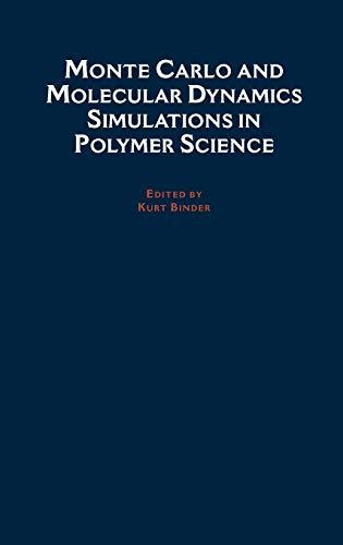 Monte Carlo and Molecular Dynamics Simulations in Polymer Sciences: Kurt Binder