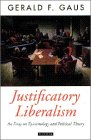 9780195094398: Justificatory Liberalism: An Essay on Epistemology and Political Theory (Oxford Political Theory)
