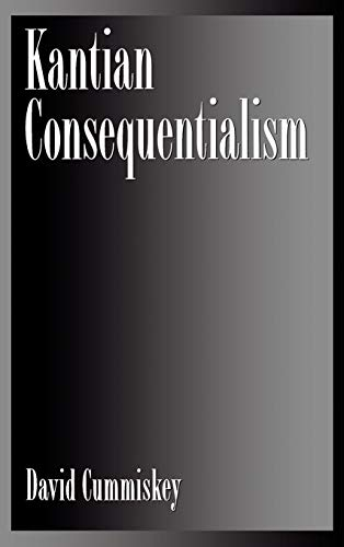 9780195094534: Kantian Consequentialism