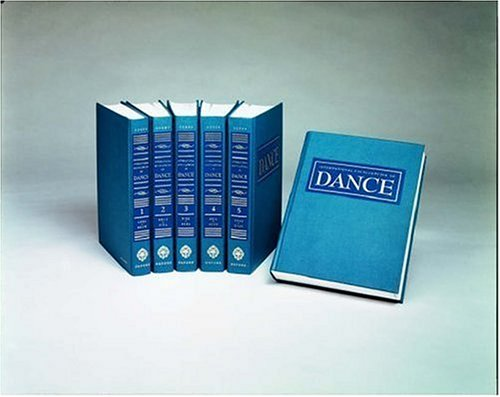 9780195094626: International Encyclopedia of Dance: A Project of Dance Perspectives (6 Volume Set)