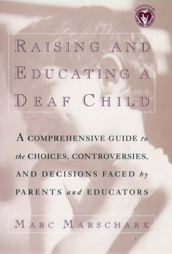 9780195094671: Raising and Educating a Deaf Child