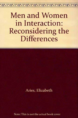 Men and Women in Interaction : Reconsidering: Elizabeth Aries