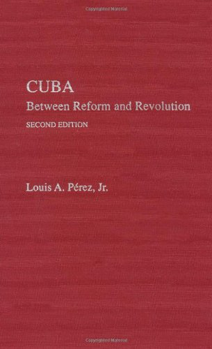 9780195094817: Cuba: Between Reform and Revolution (Latin American Histories)