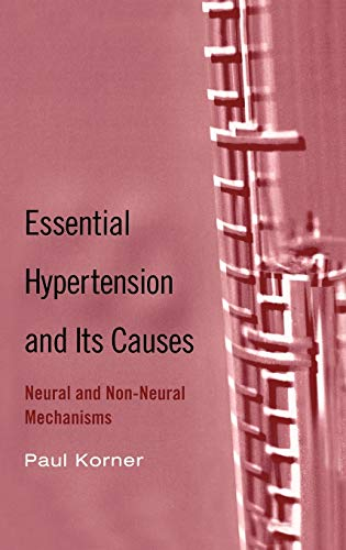 9780195094831: Essential Hypertension and Its Causes: Neural and Non-Neural Mechanisms