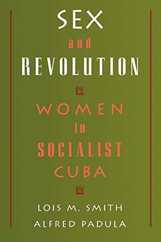 9780195094916: Sex and Revolution: Women in Socialist Cuba