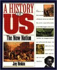 9780195095098: A History of US: Book 4: The New Nation