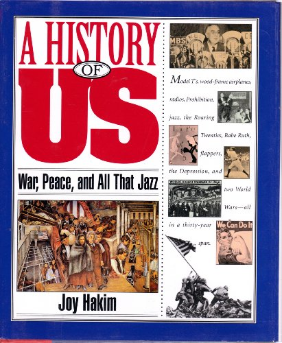 9780195095142: A History of US: Book 9: War, Peace, and All that Jazz