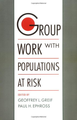 9780195095203: Group Work with Populations at Risk