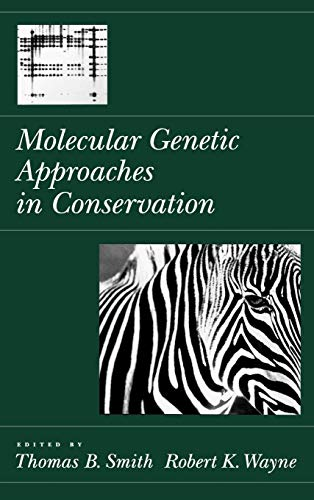 9780195095265: Molecular Genetic Approaches in Conservation
