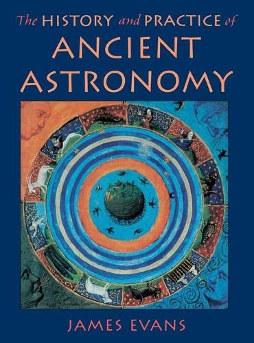 9780195095395: The History and Practice of Ancient Astronomy