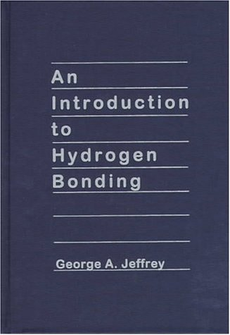9780195095487: An Introduction to Hydrogen Bonding (Topics in Physical Chemistry)