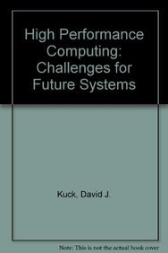 9780195095500: High Performance Computing: Challenges for Future Systems