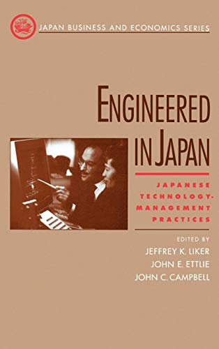 9780195095555: Engineered in Japan: Japanese Technology - Management Practices (Japan Business and Economics Series)