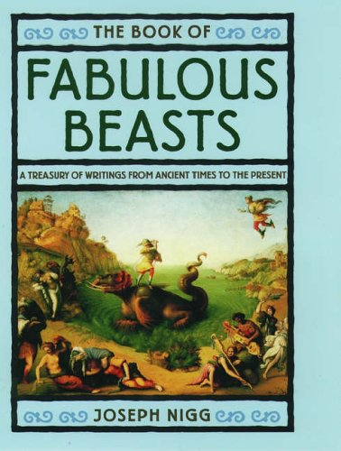 9780195095616: The Book of Fabulous Beasts: A Treasury of Writings from Ancient Times to the Present