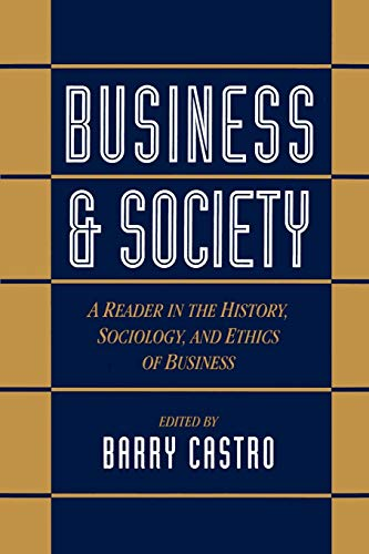 9780195095661: Business and Society: A Reader in the History, Sociology, and Ethics of Business