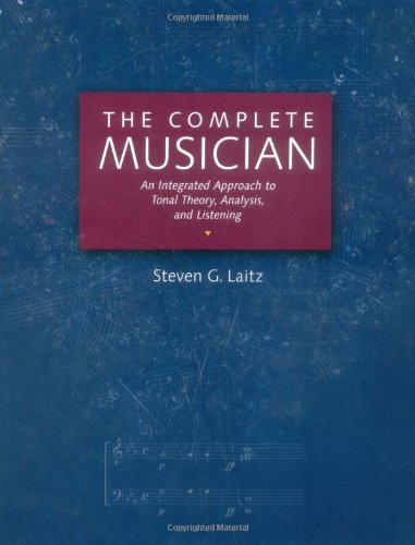 9780195095678: The Complete Musician: An Integrated Approach to Tonal Theory, Analysis, and Listening Includes 2 CDs
