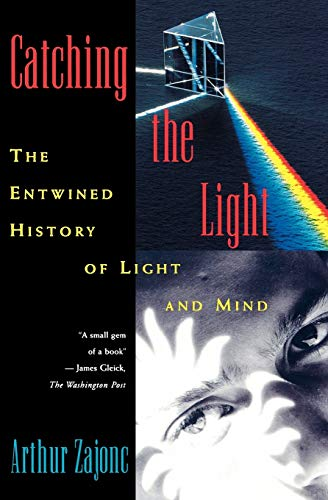 9780195095753: Catching the Light: The Entwined History of Light and Mind