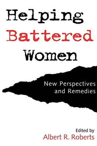 9780195095876: Helping Battered Women: New Perspectives and Remedies